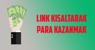 link kısaltarak para kazanmak