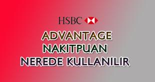 HSBC Advantage Nakitpuan nerede kullanılır